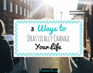 How to change your life   Self-improvement   Tips to improve your life