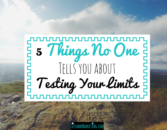 5 things no one tells you about testing your limits and improving yourself