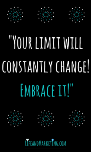 A motivational quote on self-improvement and embracing your limits.