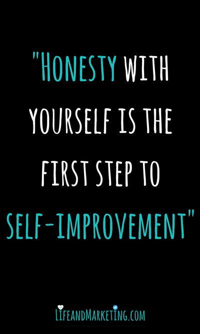Here's a lovely self-inspiration quote! It focuses on honesty to help us with self-improvement!