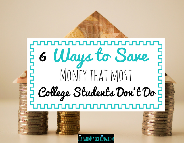6 ways to save money that most college students don't do