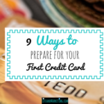 9 ways to prepare for your first credit card