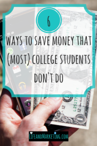 Save money in college! This post gives you 6 ways to easily save money in college that most college students don't do. Use these college money saving tips to help you save money! |#savingmoney | #college