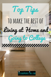 Living at home college | #collegetips | live at home college student | living with parents in your 20s | living with parents tips