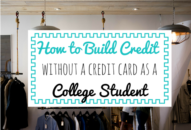 How to build credit without a credit card as a college student