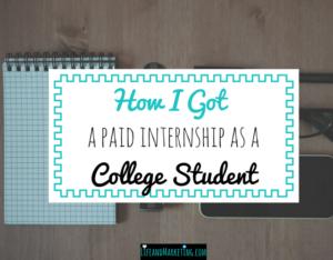 How I Got A Paid Internship