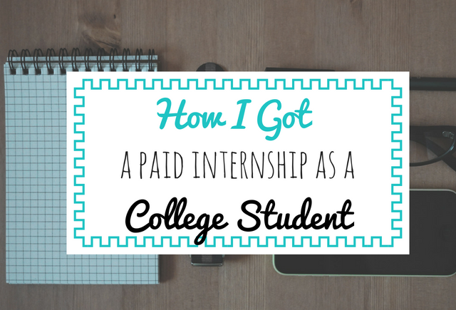 How I Got A Paid Internship