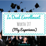Is Dual Enrollment Worth It? (My Experience)